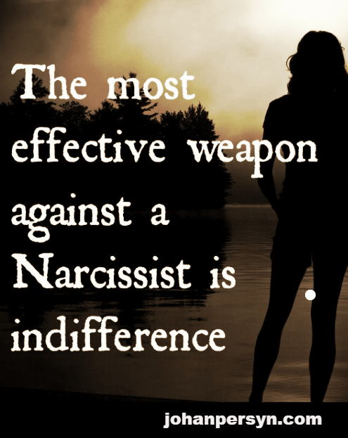 the most effective weapon against a narcissist is indifference johanpersyn.com VKoN blog over narcisme