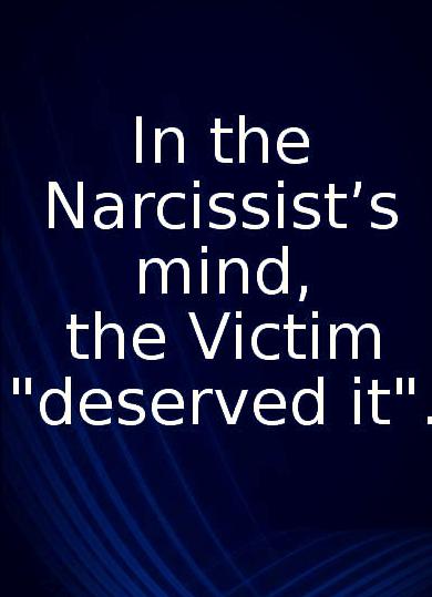 """johanpersyn.com VKoN blog over narcisme In the narcissist's mind, the victim """"deserved it"""""""